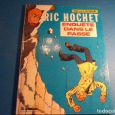 Cómics: RIC HOCHET. ENQUETE DANS LE PASSE. EDITIONS DU LOMBARD. EN FRANCES. (H-2). . Lote 116259287
