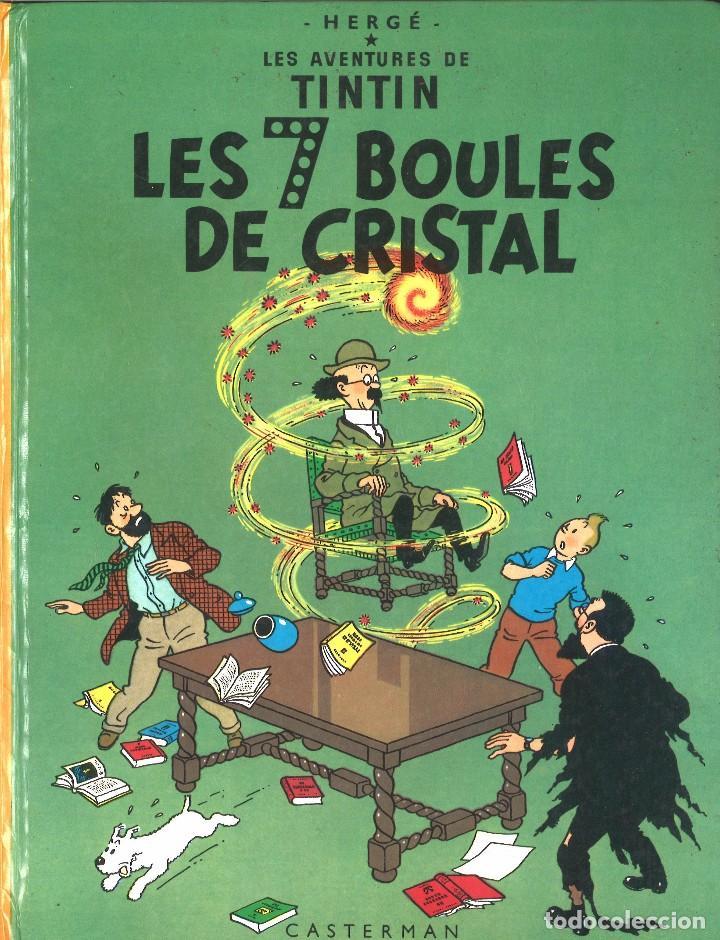 TINTIN. LES 7 BOULES DE CRISTAL. CASTERMAN.AÑOS 80 (Tebeos y Comics - Comics Lengua Extranjera - Comics Europeos)