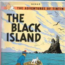 Cómics: THE BLACK ISLAND / THE ADVENTURES OF TINTIN / HERGÉ / EDICIONES DEL PRADO. Lote 116667687