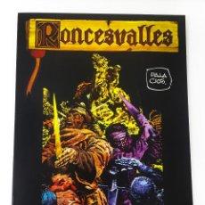 Cómics: RONCESVALLES ANTONIO HERNÁNDEZ PALACIOS - IKUSAGER EDICIONES 2ª EDICIÓN 1983 RÚSTICA. Lote 117318599