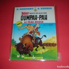 Cómics: OUMPHA-PAH LE PEAU ROUGE TOME 1 UDERZO /GOSCINNY LES ÉDITIONS ALBERT RENÉ NEUF .. Lote 118165483