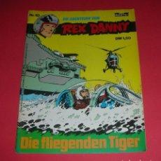 Cómics: REX DANNY 10 DIE FLIEGENDEN TIGER , VICTOR HUBINON J.M. CHARLIER SEITEN: 52 .REVISTA DE GRAN FORMATO. Lote 118605739
