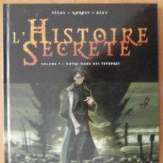 Cómics: L'HISTOIRE SECRETE EDITORIAL DELCOURT TOMO 7 NOTRE-DAME DES TÉNÉBRES. Lote 119468343