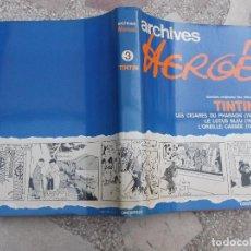 Cómics: ARCHIVES HERGE , CASTERMAN, Nº 3, 1978,EN FRANCES.TINTIN, VERSIONES ORIGINALES DE LE LOTUS BLEU 1934. Lote 120521935