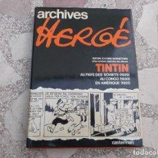 Cómics: ARCHIVES HERGE , CASTERMAN, Nº 1, 1978,EN FRANCES.TINTIN,VERSIONES ORIGINALES DETINTIN AU CONGO 1930. Lote 120522327