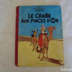 Cómics: LES AVENTURES DE TINTIN LE CRABE AUX PINCES D´OR. ED. 1957 B23 CASTERMAN.HERGÉ.FRANCIA... Lote 121234207