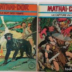 Cómics: MATHAI DOR DE VÍCTOR DE LA FUENTE 2 TOMOS EDICIÓN FRANCESA. Lote 121510211