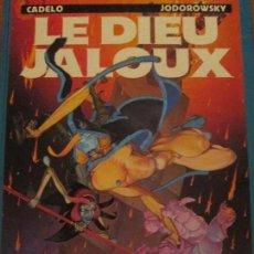 Cómics: LE DIEU JALOUX--CADELO --JODOROWSKY--LES HUMANOIDES ASSOCIES. Lote 121645215