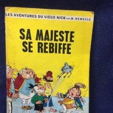 Cómics: CÓMIC AVENTURAS DE VIEUX NICK SA MAJESTE SE REBIFFE DUPUIS 1964 M RAMACLE. Lote 192518447