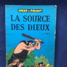 Cómics: TEBEO CÓMIC JOHAN Y PIRLOUIT LA SOURCE DES DIEUX DUPUIS FRANCIA 1964. Lote 192516998