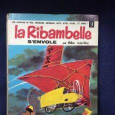 Cómics: CÓMIC TEBEO LA RIBAMBELLE AVENTURA FRANCIA S´ENVOLE ROBA DUPUIS 1967. Lote 122496683