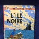 Cómics: LAS AVENTURAS DE TINTÍN HERGÉ L´ILE NOIRE CASTERMAN TEBEO CÓMIC FRANCIA 1947. Lote 122505927