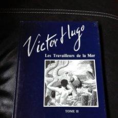 Cómics: LES TRAVAILLEURS DE LA MER. VÍCTOR HUGO. TOMO 2. IDIOMA FRANCÉS. NOVELA GRÁFICA. CÓMICS. Lote 123220402