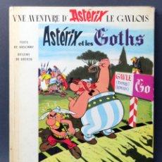 Cómics: ASTERIX ET LES GOTHS UDERZO GOSCINY DARGAUD 1968 ASTERIX Y LOS GODOS FRANCÉS. Lote 123707971