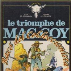 Cómics: MAC COY, N. 4, LE TRIOMPHE DE MAC COY (EN FRANCES), GOURMELEN, PALACIOS, DARGAUD,19768. Lote 125125623