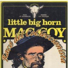 Cómics: MAC COY, N. 8, LITTLE BIG HORN (EN FRANCES), GOURMELEN, PALACIOS, DARGAUD,1980. Lote 125127019