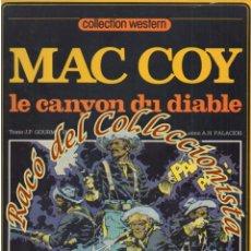 Cómics: MAC COY, N. 9, LE CANYON DU DIABLE (EN FRANCES), GOURMELEN, PALACIOS, DARGAUD,1981. Lote 125127171