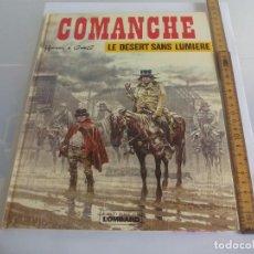Cómics: COMANCHE. LE DESERT SANS LUMIERE. HERMAN & GREG. 1976. EDITIONS LOMBARD. Lote 126773107