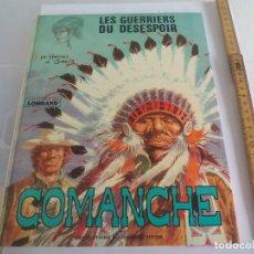 Cómics: LES GUERRIERS DU DESESPOIR. COMANCHE PAR HERMANN ET GREG. 1973 EDITIONS DU LOMBARD. COMIC EN FRANCÉS. Lote 126773435