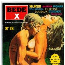 Cómics: BEDE X Nº 38 CÓMICS ERÓTICOS. SÓLO ADULTOS. EN FRANCÉS. -OFERTA-. Lote 128116007