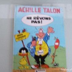 Cómics: ACHILLE TALON, NE REVONS PAS, DARGAUD, 1981. Lote 129283983