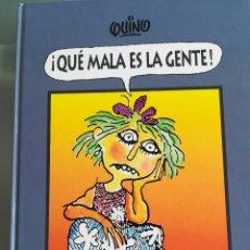 Cómics: ¡QUE MALA ES LA GENTE ! ---QUINO--LUMEN-1997-IMPECABLE. Lote 129452615