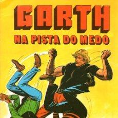 Cómics: GARTH. NA PISTA DO MEDO POR FRANK BELLAMY. Nº 8. COLECÇÃO COMIX. PORTUGAL PRESS, 1976. PORTUGUES. Lote 130404452