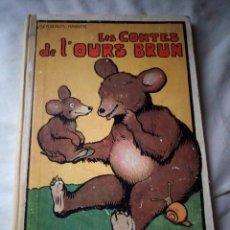 Cómics: LES CONTES DE L´OURS BRUN BENJAMIN RABIER 1933,LOMO DE TEJIDO.. Lote 131545754