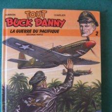 Cómics: BUCK DANNY LA GUERRE DU PACIFIQE DUPUIS TAPA DURA. Lote 131691358
