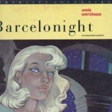 Cómics: BARCELONIGHT. DE ANNIE GOETZINGER. EN FRANCÉS. PEDIDO MÍNIMO: 4 CÓMICS. Lote 132785722