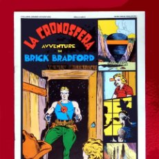 Cómics: BRICK BRADFORD-LA CRONOSFERA, 1975, EDICIÓN DE LAS PÁGINAS DOMINICALES DE 1937-1938, DE WILLIAN RITT. Lote 133916434