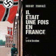 Cómics: IL ÉTAIT UNE FOIS EN FRANCE (ERASE UNA VEZ EN FRANCIA) 2 DE FABIEN NURY Y SYLVAIN VALLÉE. Lote 135429318