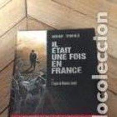 Cómics: IL ÉTAIT UNE FOIS EN FRANCE (ERASE UNA VEZ EN FRANCIA) 1 DE FABIEN NURY Y SYLVAIN VALLÉE. Lote 41544292
