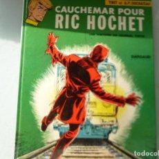 Cómics: RIC HOCHET. CAUCHEMAR POUR RIC HOCHET. EDITIONS DU LOMBARD. EN FRANCES. Lote 136219750
