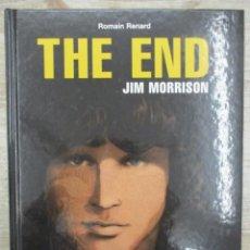 Cómics: THE END - JIM MORRISON - THE DOORS - ROMAIN RENARD - TAPA DURA - FRANCES - REBELLES - CASTERMAN. Lote 136489266