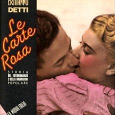 Cómics: LE CARTE ROSA (STORIA DEL FOTOROMANZO), DE ERMANNO DETTI (LA NOVA ITALIA, 1990) 168 PGS EN ITALIANO. Lote 137551006