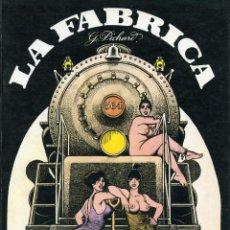 Cómics: LA FÁBRICA. GEORGES PICHARD. COLECCIÓN FETICHE COLOR. DISTRINOVEL S.A 1979. Lote 140143350