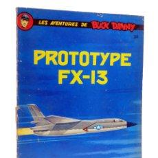 Cómics: LES AVENTURES DE BUCK DANNY 24. PROTOTYPE FX-13 (J.M. CHARLIER / V. HUBINON) DUPUIS, 1977. Lote 140290446