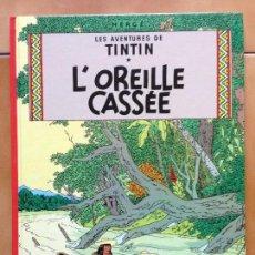 Cómics: TINTIN L' OREILLE CASSEE HERGE RENEWED 1979 CASTERMAN. Lote 142453046