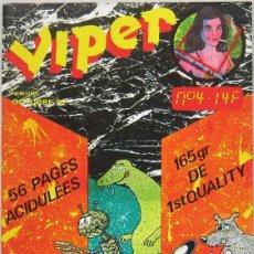 Cómics: VIPER Nº 4. REVISTA DE COMICS Y TEXTOS SOBRE EL MUNDO DE LAS DROGAS. FRANCIA 1982. Lote 143673586