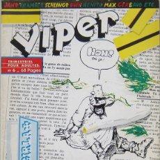 Cómics: VIPER Nº 6. REVISTA DE COMICS Y TEXTOS SOBRE EL MUNDO DE LAS DROGAS. FRANCIA 1983. Lote 143673694
