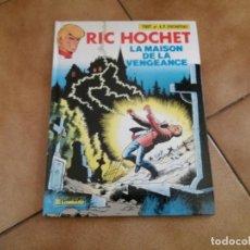 Cómics: LA MAISON DE LA VENGEANCE. RIC HOCHET. FRANCÉS. N° 41. TÍBET Y DUCHATEAU. LOMBARD. TAPA DURA.. Lote 146543910