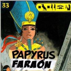 Cómics: PAPYRUS FARAON. Nº 33. DUPUIS, 2015. LAS VIÑETAS ORIGINALES EN FRANCES SUSTITUIDAS POR CASTELLANO. Lote 151399328