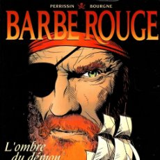 Cómics: BARBE ROUGE. L'OMBRE DU DÉMON. BARBARROJA. LA SOMBRA DEL DEMONIO. DARGAUD, 1999. Lote 151400033