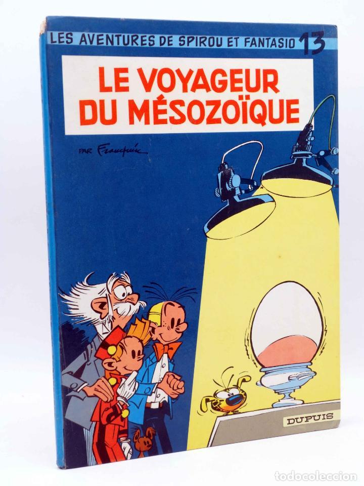 LES AVENTURES DE SPIROU ET FANTASIO 13. LE VOYAGEUR DU MÉSOZOÏQUE (FRANQUIN) DUPUIS, 1966 (Tebeos y Comics - Comics Lengua Extranjera - Comics Europeos)
