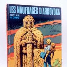 Cómics: COLLECTION JEUNE EUROPE 105. LES NAUFRAGUES D'ARROYOKA (AUCLAIR / GREG) DU LOMBARD, 1975. EO. Lote 152127862