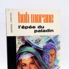Cómics: COLLECTION 16 22 16/22 Nº 3. BOB MORANE L'ÉPÉE DU PALLADIN (VERNES / FORTON) DARGAUD, 1977. Lote 152127978