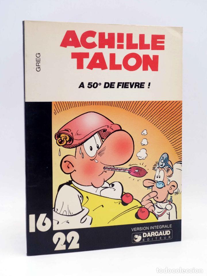 COLLECTION 16 22 16/22 Nº 21. ACHILLE TALON A 50º DE FIEVRE (GREG) DARGAUD, 1977 (Tebeos y Comics - Comics Lengua Extranjera - Comics Europeos)
