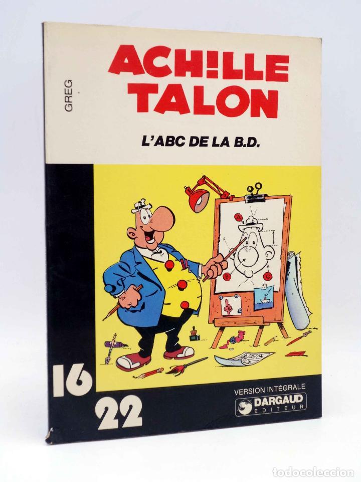 COLLECTION 16 22 16/22 Nº 27. ACHILLE TALON L'ABC DE LA BD (GREG) DARGAUD, 1978 (Tebeos y Comics - Comics Lengua Extranjera - Comics Europeos)
