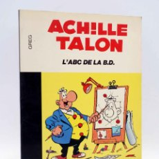 Cómics: COLLECTION 16 22 16/22 Nº 27. ACHILLE TALON L'ABC DE LA BD (GREG) DARGAUD, 1978. Lote 152128042